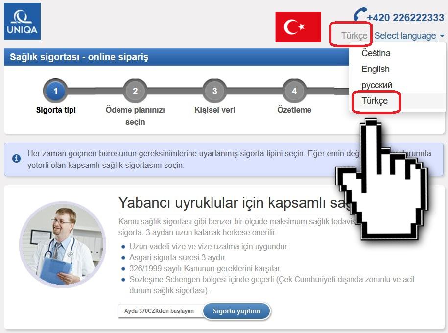 Díky spolupráci s UNIQA pojišťovnou je možné si sjednat zdravotní pojištění cizinců také v turečtině