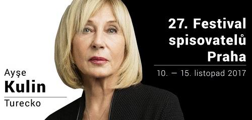 Turecká spisovatelka Ayşe Kulinová na Festivalu spisovatelů Praha 2017